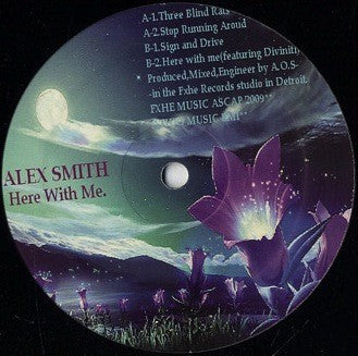 "Alex Smith - Here With Me - 12"" - FXHE - AOS-432M"