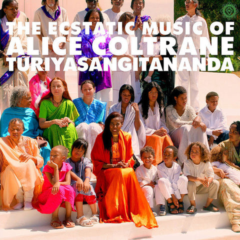 Alice Coltrane - The Ecstatic Music of Alice Coltrane: Turiyasangitananda - 2xLP - Luaka Bop - 680899008716