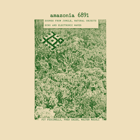 Walter Maioli / Fred Gales / Pit Piccinelli - Amazonia 6891 - 2xLP - Black Sweat Records - BS026