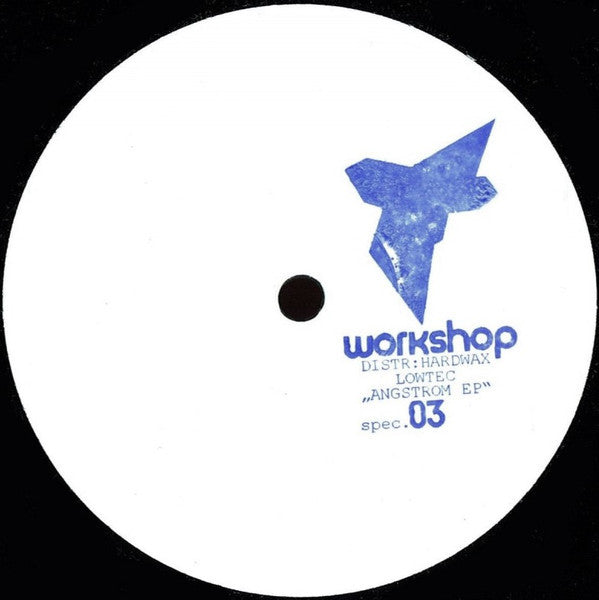 "Lowtec - Angstrom EP - 12"" -  Workshop special 03"