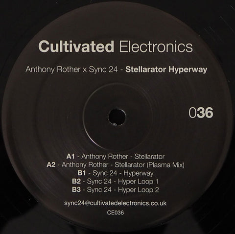 "Anthony Rother x Sync 24 ‎- Stellarator Hyperway - 12"" - Cultivated Electronics ‎- CE036"