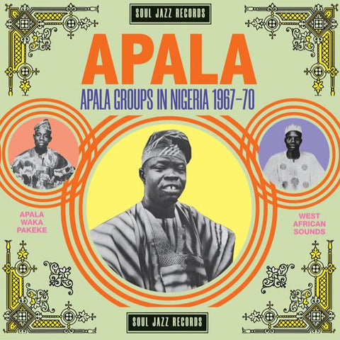 VA - APALA: Apala Groups In Nigeria 1967-70 - 2xLP - Soul Jazz Records - SJRLP 440