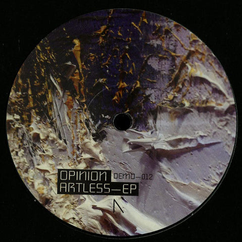 "Opinion - Artless EP - 12"" - Deep Moves - DEMO-012"