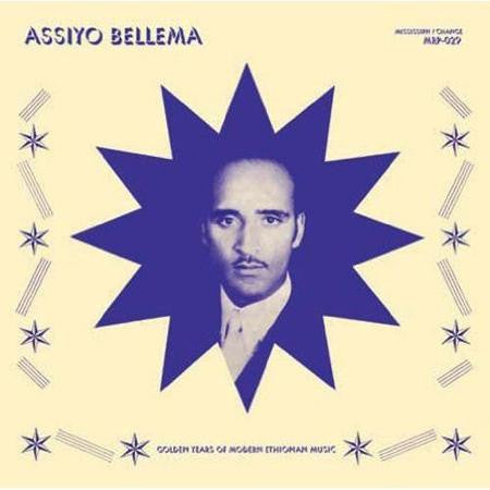 VA - Assiyo Bellema: Golden Years of Modern Ethiopian Music - LP - Mississippi / Change Records - MRP-029