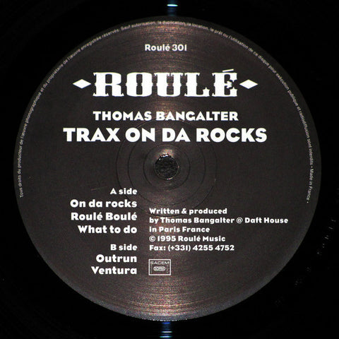 "Thomas Bangalter - Trax On Da Rocks - 12"" - Roulé 301"