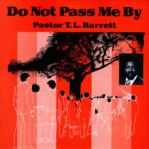 Pastor T.L. Barrett - Do Not Pass Me By - LP - Gospel Roots - GR-5002