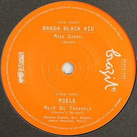 "Banda Black Rio / Miele - Miss Cheryl / Melô do Tagarela (Rapper's Delight) (Instrumental) - 7"" - Mr Bongo - BRZ45.055"