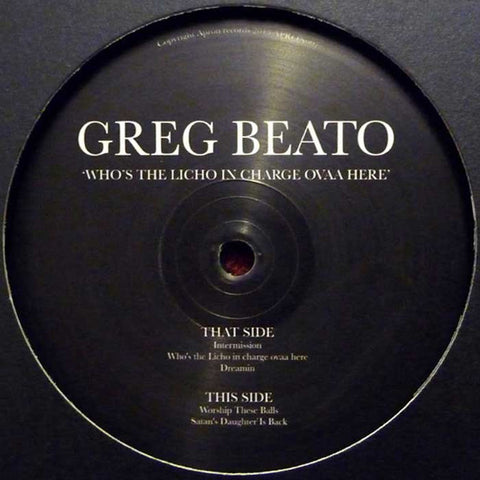 "Greg Beato - Who's the Licho in Charge Ovaa Here - 12"" - Apron - APRON07"