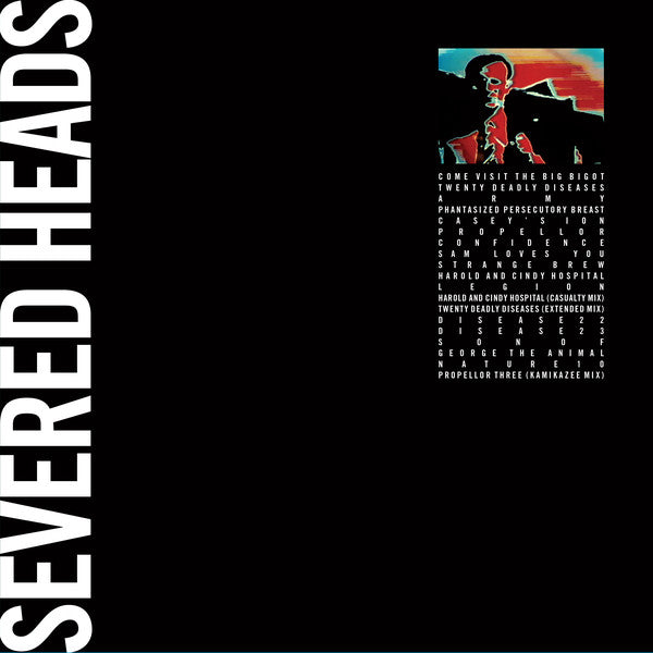Severed Heads - Come Visit The Big Bigot - 2xLP - Dark Entries - DE-180