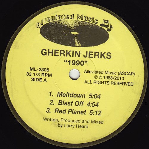 "Gherkin Jerks - 1990 - 12"" - Alleviated Records - ML-2305"