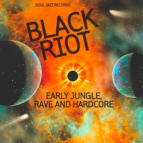 VA - Black Riot (Early Jungle, Rave And Hardcore) - 2xLP - Soul Jazz Records - SJR LP452