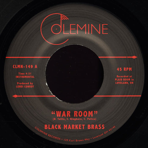 "Black Market Brass - War Room - 7"" - Colemine Records - CLMN-149"