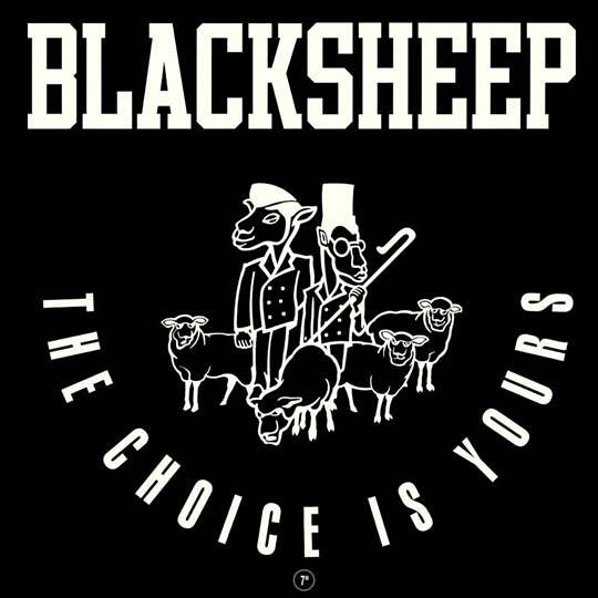 "Black Sheep - The Choice Is Yours - 7"" - Mr Bongo - MRB7193"