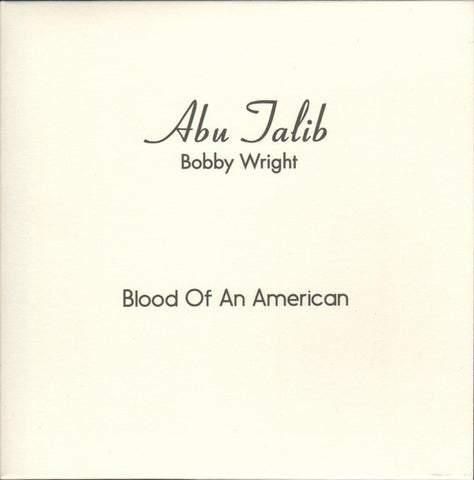 "Bobby Wright - Blood Of An American - 7"" - Melodies International - MEL009"