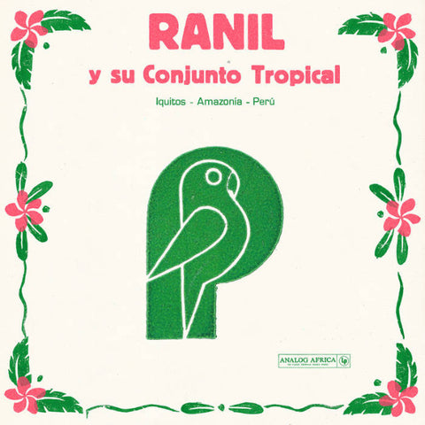 Ranil ‎– Ranil Y Su Conjunto Tropical (Limited Dance Edition) – LP – Analog Africa – AADE011