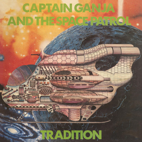 Tradition - Captain Ganja and the Space Patrol - LP - Bokeh Versions - BKV009