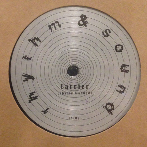 "Rhythm & Sound - Carrier - 12"" - Rhythm & Sound - RS-05"