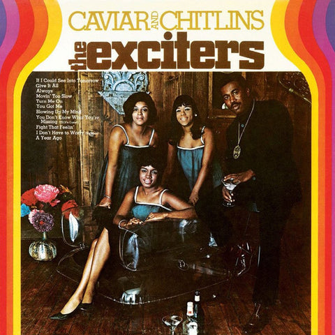 The Exciters - Caviar and Chitlins - LP - Nature Sounds - NSD-806