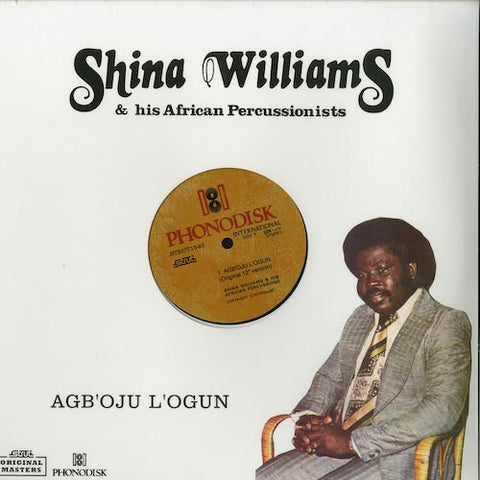 "Shina Williams & His African Percussionists - Agb'oju L'ogun  - 12"" - Strut - STRUT154S"