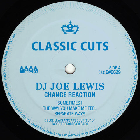 "DJ Joe Lewis - Change Reaction - 12"" - Clone Classic Cuts - C#CC029"