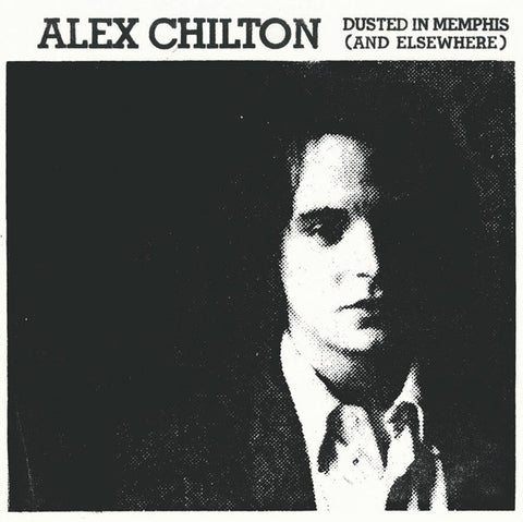 Alex Chilton - Dusted in Memphis (and Elsewhere) - 2xLP - Bangkok Productions