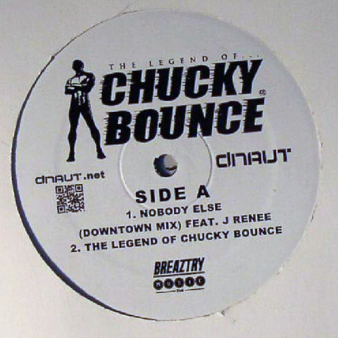 "Chucky Bounce - The Legend of Chucky Bounce - 12"" - Dnaut - DNA003"