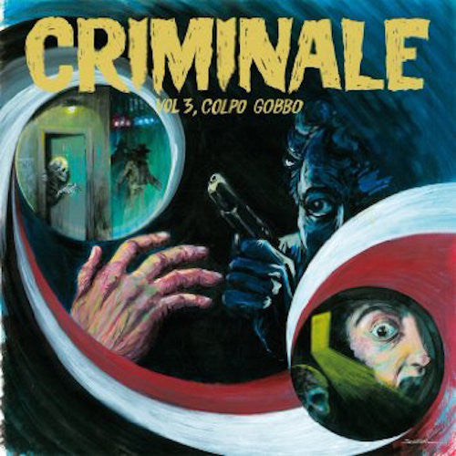 VA - Criminale - Vol. 3, Colpo Gobbo - LP + CD - Penny Records - PNY4510LPC