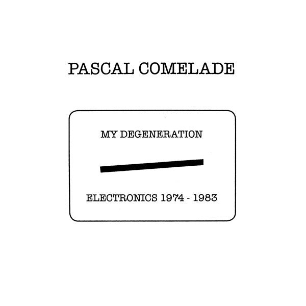 Pascal Comelade - My Degeneration: Electronics 1974-1983 - 5xLP box - Vinyl on Demand - VOD130