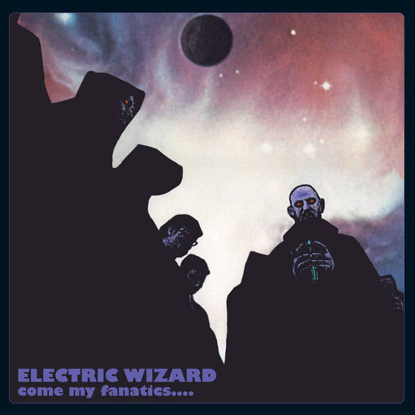 Electric Wizard - Come My Fanatics... - 2xLP - Rise Above Records - RISELP072