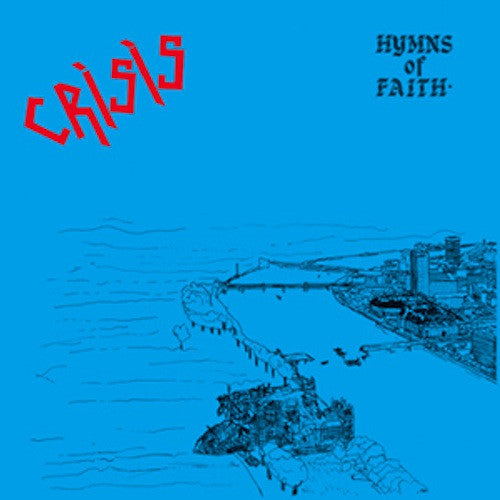 Crisis - Hymns of Faith - LP - La Vida Es Un Mus - MUS41