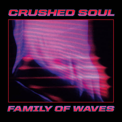 "Crushed Soul - Family Of Waves EP - 12"" - Dark Entries - DE-276"