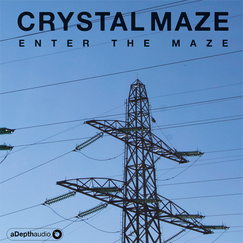 Crystal Maze - Enter the Maze - 2xLP - aDepth audio - aDepth010