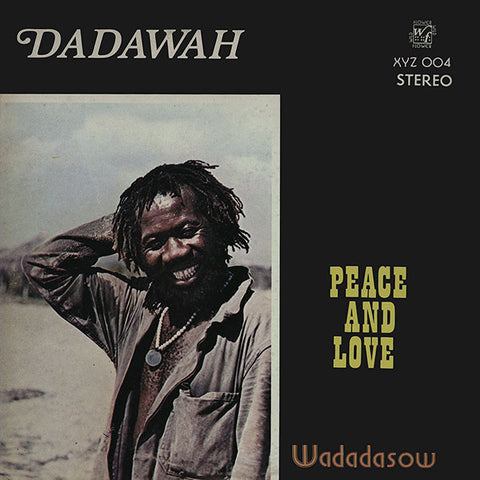 Dadawah - Peace and Love - Wadadasow - LP - Dug Out ‎– XYZ 004