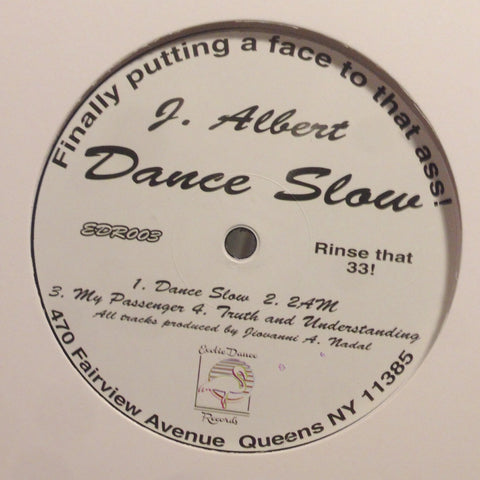 "J. Albert - Dance Slow - 12"" - Exotic Dance Records - EDR 003"