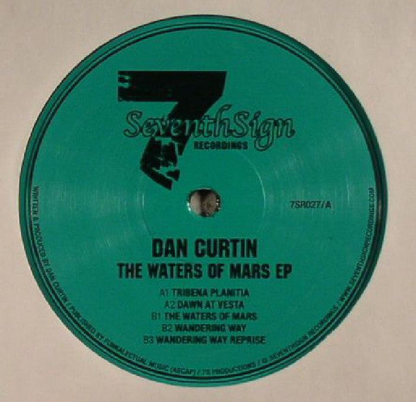 "Dan Curtin - The Waters of Mars EP - 12"" - Seventh Sign - 7SR027"