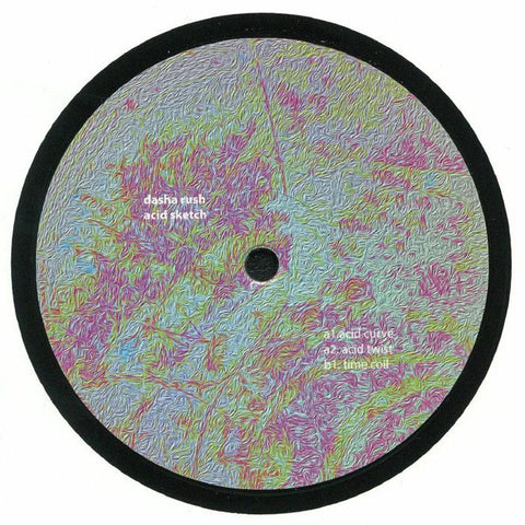 "Dasha Rush - Acid Sketch EP - 12"" - Fullpanda Records - FULLPANDA025"