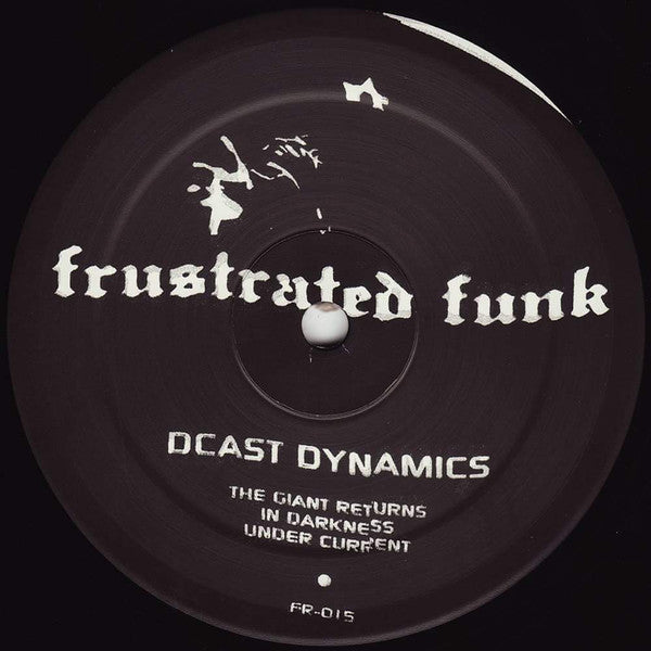 "Dcast Dynamics - The Giant Returns - 12"" - Frustrated Funk - FR-015"