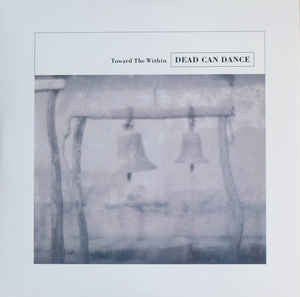 Dead Can Dance - Toward The Within - 2xLP - 4AD - DAD3627