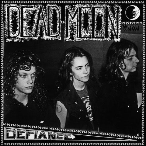 Dead Moon - Defiance - LP - Mississippi Records - MR-091