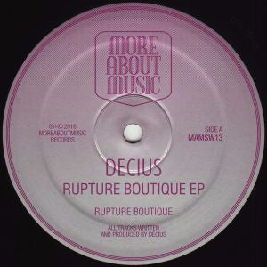 "Decius - Rupture Boutique EP - 12"" - Moreaboutmusic - MAMSW13"