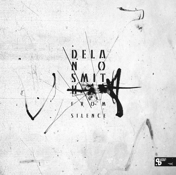 "Delano Smith - From Silence - 2x12"" - Sushitech Records - SUSH25"
