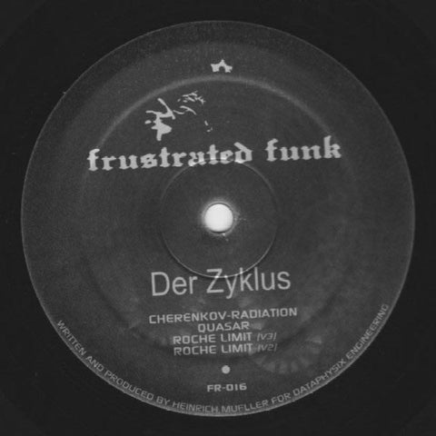"Der Zyklus - Cherenkov Radiation - 12"" - Frustrated Funk - FR-016"