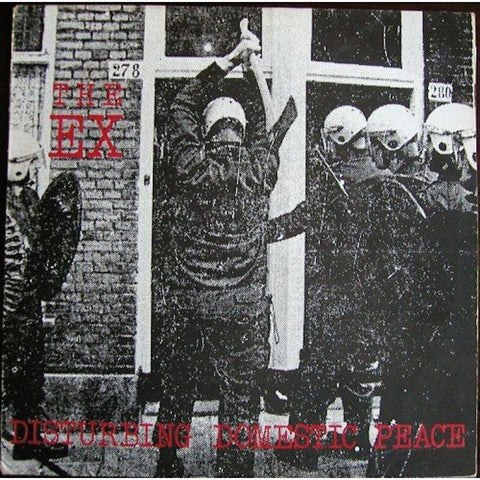 "The Ex - Disturbing Domestic Peace - LP + 7"" - Superior Viaduct - SV181"