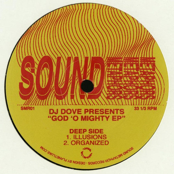 "DJ Dove - God 'O Mighty EP - 12"" - Sound Metaphors Records - SMR01"