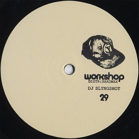 "DJ Slyngshot - 12"" - Workshop ‎- WORKSHOP 29"