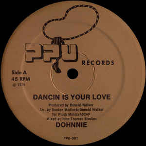 "Dohnnie - Dancin Is Your Love - 12"" - Peoples Potential Unlimited - PPU-081"