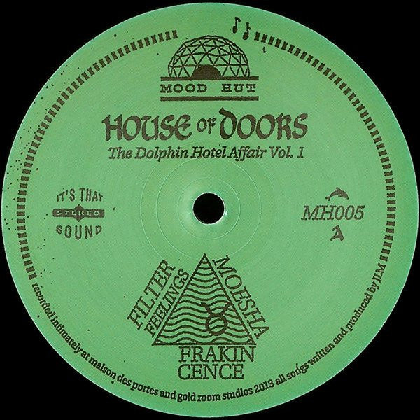 "House of Doors - The Dolphin Hotel Affair Vol. 1 - 12"" - Mood Hut - MH005"
