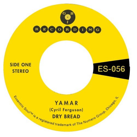 "Dry Bread - Yamar / Words to My Song - 7"" - G.B.I. Recording - ES-0056"