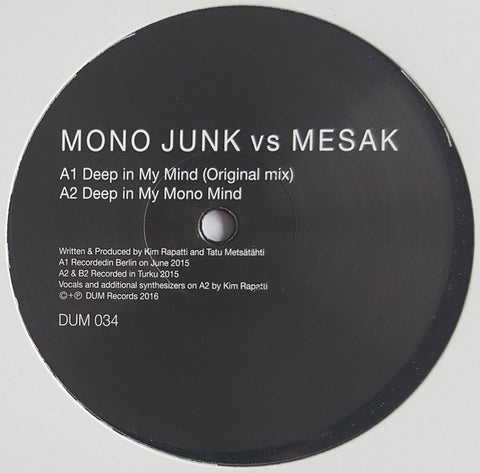 "Mono Junk vs Mesak - Deep In My Mind - 12"" - Dum Records - DUM 034"