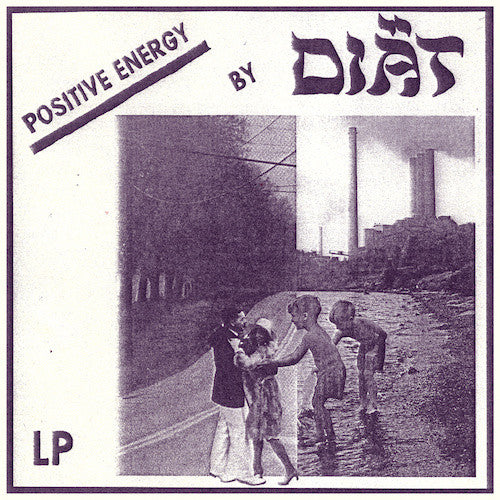 Diät - Positive Energy - LP - Iron Lung Records - LUNGS-070